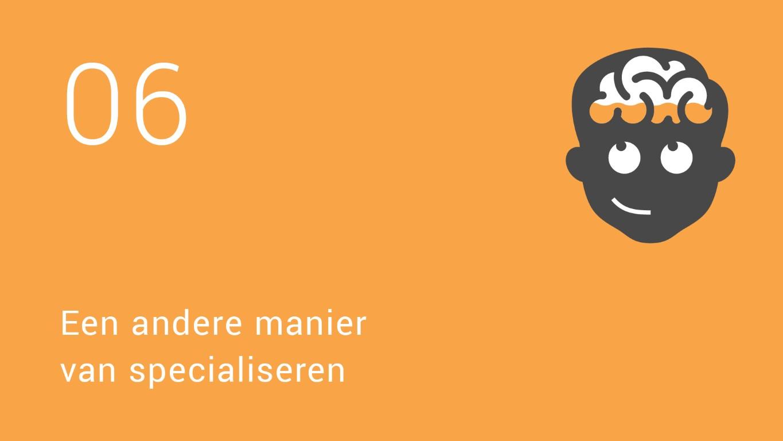 Erik-Jan Vlieger | Het brein van de nieuwe dokter | 6 Een andere manier van specialiseren